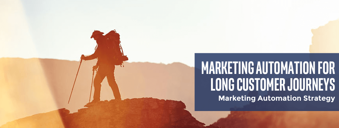 Marketing automation and long customer journeys